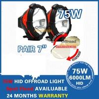 """2 Pcs 75W 7"""" Spot beam & Flood beam  HID 12V 4500 Lm HID Driving light, HID Spot Light, HID Offroad 4x4, Hid Headlight ,Boat"""
