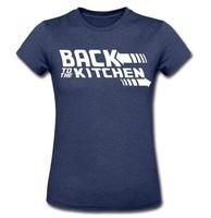 Custom Back to the Kichen Dark Blue Tee Shirt Women Cotton Short sleeve O-Neck Fashion  Boy or Girl Printed  T-Shirt