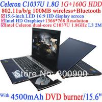 Laptop with 15.6 inch LED 16:9 HD display screen Intel Celeron 1037U 1.8Ghz Ivy Bridge 22nm 2 Mega Pixels camera 1G RAM 160G HDD