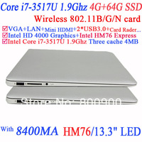 NoteBook 13.3'' i7-3517U1.90GHz Dual Core Four Threads CPU included 1366*768 8400MAH Battery WSVGA LED backlit 4G RAM 64G SSD