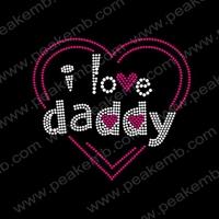 Free Shipping 50Pcs/Lot Rhinestone I Love Daddy Transfer Hot Fix Crystal T-Shirt Motifs Wholesale