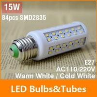 4pcs E27 15W LED Bulb 84leds SMD2835 LED Light Corn lamp 110V 220V White/Warm 360 Degree Energy Saving Led Light for Wholesale