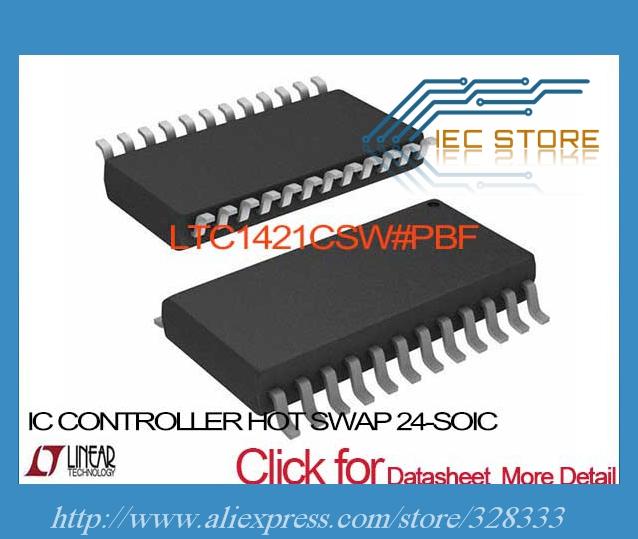 LTC1421CSW#PBF IC CONTROLLER HOT SWAP 24-SOIC LTC1421CSW 1421 LTC1421 LTC1421C LTC1421CS 1421C(China (Mainland))