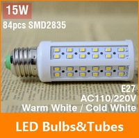 NEW E27 15W LED Bulb 84 Chip SMD 2835 LED Light Corn lamp 110V 220V White/Warm 360 Degree Energy Saving Led Light Free Shipping
