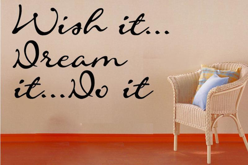 Dream It Do It Quotes
