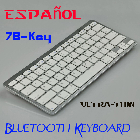 Spanish Keyboard Super Slim Wireless Bluetooth Keyboard for iPad iPhone 5s OS Android Window Mobile Symbian