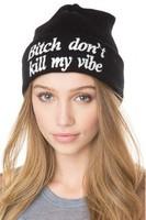 4H312 Bitch don't kill my vibe 2014 Fashion New Unisex Women Men Winter Ski Hat Slouch Baggy Hip Hop Knit Crochet Cap Beanie