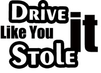 Car stickers 15.2cm x 10.2cm(6'' x 4'')Drive it like you stole it  motorcycle car stickers reflective waterproof decals