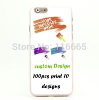 100pc mix 10 custom your design UV printing pc hard case for iphone 6 6 plus 6plus plastic cover Etui Housse Coque free DHL