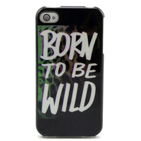 MOQ: 1PCS Free shipping BORN TO BE WILD Printed Soft TPU Phone Cover Cases For iPhone 4 4S New