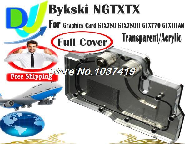 Охлаждение для компьютера Bykski NGTXTX GPU GTX780 GTX780ti GTX770 GTXTITAN galaxy gtx 780 hof