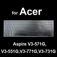 Clear TPU Keyboard Protective Film Skin Keyboard Cover for Acer Aspire V3 V3-571G V3-551G V3-771G V3-731G