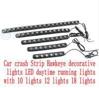 Car crash Strip Hawkeye decorative lights LED daytime running lights with 10 lights 12 lights 18 lights