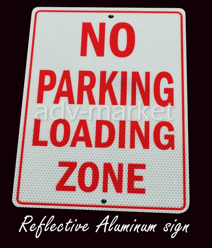 "FAS006 No Parking Loading Zone Warning Security Reflective Parking Traffic Street Metal Aluminum Sign 9""x12""+Free ship Worldwide(China (Mainland))"