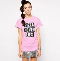 Free shipping women's t shirt Pizza Never Lies printing cotton lady T-Shirt