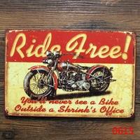 RIDE FREE MOTORCYCLE TIN SIGN Retro iron painting Metal Home Bar Decoration K-79 Mix order 20*30 CM