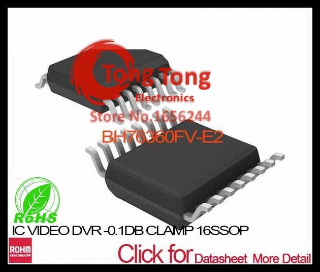 BH76360FV-E2 IC VIDEO DVR -0.1DB CLAMP 16SSOP BH76360FV-E2 76360 BH76360FV BH76360 BH76360F 76360F(China (Mainland))