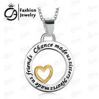 2015 Fashion Chance Made Us Sisters, Heart Made Us Friends Two Tone Silver and Gold Pendant Necklace Gift Jewelry