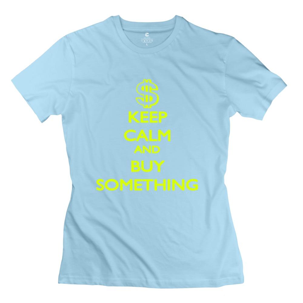 Nerdy Keep Calm and buy something Women's t shirt Fashion O-Neck Girl's t shirt(China (Mainland))