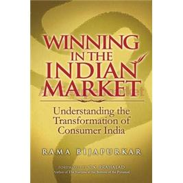 Winning in the Indian Market: Understanding the Transformation of Consumer India [Packaging: paperback](China (Mainland))