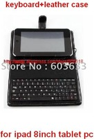 "keyboard+ Leather Case For ipad 8"" Tablet pc Andriod2.2 notebook MID SPKL003"