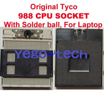 Original Tyco 988 CPU Socket With Solder ball, For Notebook Intel Core I7