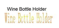 DHL Free shipping 100pcs/Wine Bottle Holder