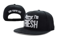 Sorry Im Fresh and you're not Snapback  caps fashion baseball adjustable hats black white