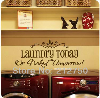 Free shipping Laundry Today funny reminding letter wall stickers wall art decal decoration wall decal quote