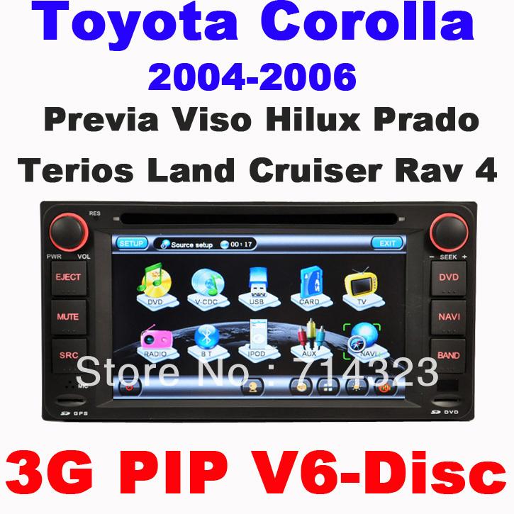 Car DVD Toyota RAV4 COROLLA (2004-2006) Camry Previa VIOS HILUX Prado Terios Land Cruiser built in GPS system 3G PIP Free Ship(China (Mainland))