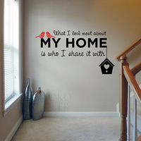 What I Love Most About My Home - Wall Decal Sticker lounge living room bedroom  for home  wall decals  80*145CM  Free shipping