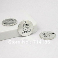 "40pcs Antique Silver Metal Alloy 20mm Round message Lettering ""live your dream"" Jewelry Pendant Charm Jewelry Findings"