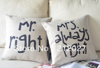 Free Shipping Mr Right and Mrs Always Right Linen Cushion Covers Pillow Cases Pillow cover 45x45cm MM009 2pcs/lot