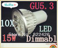 10pcs/lot High power CREE GU5.3 5x3W 15W 110V 220V Dimmable Led Light led lamp Led Bulb Downlight Warm/Pure/Cool White