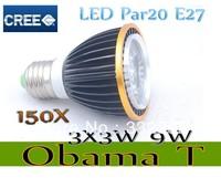 Free shipping 150X Dimmable Led Lamp E27 Par20 3X3W 9W Spotlight 85V-265V Led Light Led Bulbs with good quality