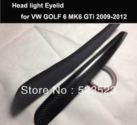 Free Ship For VW GOLF 6 MK6 GTi 2009 2010 2011 2012 Carbon fiber Headlight Eyelid Eyebrow