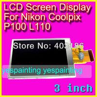 LCD Screen Display Repair Part For Nikon Coolpix P100 L110
