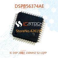 DSPB56374AE IC DSP 24BIT 150MHZ 52-LQFP 56374 DSPB56374 1pcs