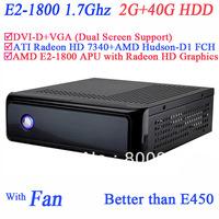 Embeded widows slim SECC desktop mini pcs with ATI Radeon HD 7340 graphic AMD E2-1800 APU 2G RAM 40G HDD 240-pin DDR3 UDIMM