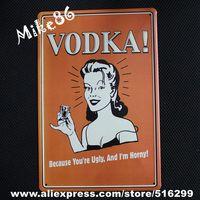 [ Mike86 ] VODKA I AM HORNY Metal poster Vintag art Room Decor A-830 Mix order 20*30 CM