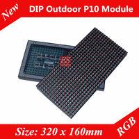 Original DIP  P10 Outdoor RGB LED Module MBI5024IC + Epistar LED Lamp  Size 320 x 160mm