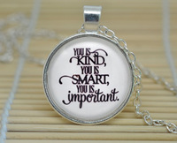 1pcs The Help 'You is Kind, You is Smart, You is Important' Kathryn Stockett Quote Necklace gift Glass Cabochon Necklace