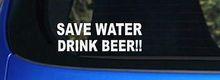 Save Water Drink Beer Decal adesivo pong jogos de beber copo da aleta - você escolhe a cor adesivos de carro engraçado(China (Mainland))