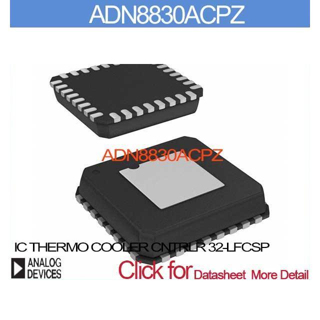 ADN8830ACPZ IC THERMO COOLER CNTRLR 32 LFCSP ADN8830AC Inc 8830 ADN8830 8830A ADN883 8830AC(China (Mainland))
