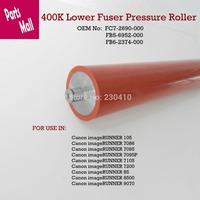 400k Lower Fuser Roller Pressure FB5-6952-000 For Canon ImageRunner 7105 7095 7086 105 9070 8500 8070 7200 85 85+