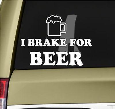 Free shipping I BRAKE FOR BEER Funny Vinyl Bumper Sticker Decal Booz Humour Joke 4X4 Drift AWD,Car Sticker,Free Shipping(China (Mainland))