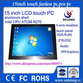 15'' fanless pc ,pc station,Atom D525,DDR3 2G ram,160gHDD ,WIFI ,touch screen ,