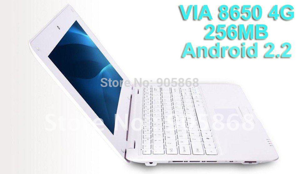 "cheap laptop 10'' VIA8650 Android 2.2 4G 256MB 10"" WiFi mini computer laptop Netbook(China (Mainland))"