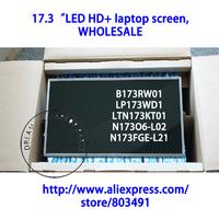 """17.3"""" LED HD+ laptop screen, B173RW01 LP173WD1 LTN173KT01 N173O6-L02 N173FGE-L21, WHOLESALE"""