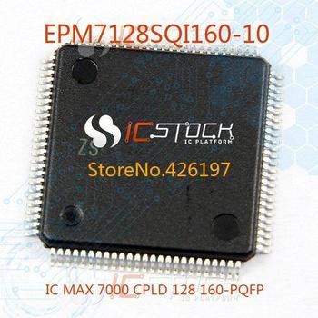 EPM7128SQI160-10 IC MAX 7000 CPLD 128 160-PQFP 7128 EPM7128SQI160 1pcs